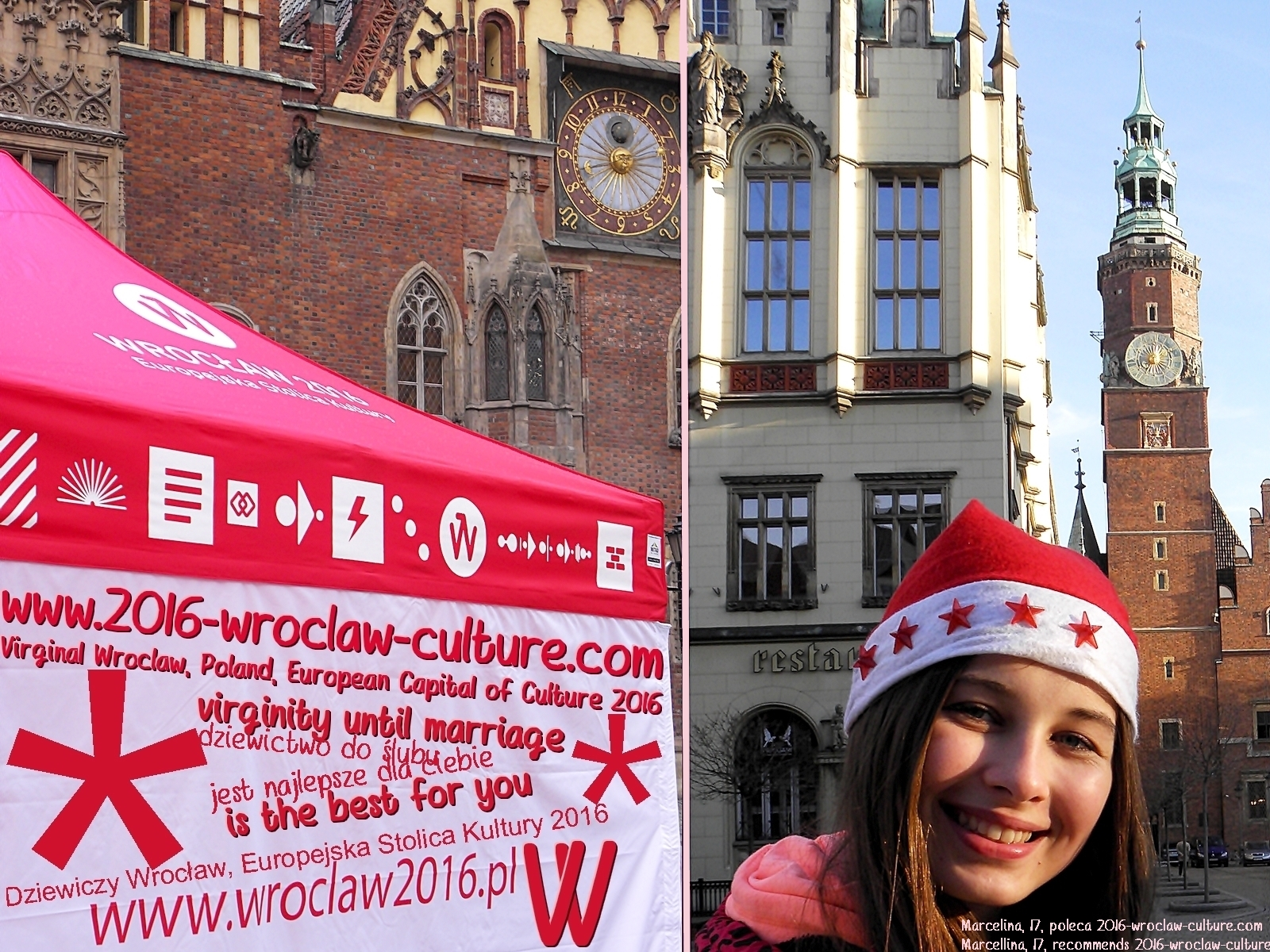 Dziewiczy Wrocław, Europejska Stolica Kultury 2016. Dziewictwo do ślubu jest najlepsze dla ciebie. Virginal Wroclaw, Poland, European Capital of Culture 2016. Virginity until marriage is the best for you.